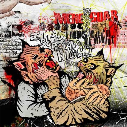 MENEGUAR – I Was Born At Night (NAR 011) LP